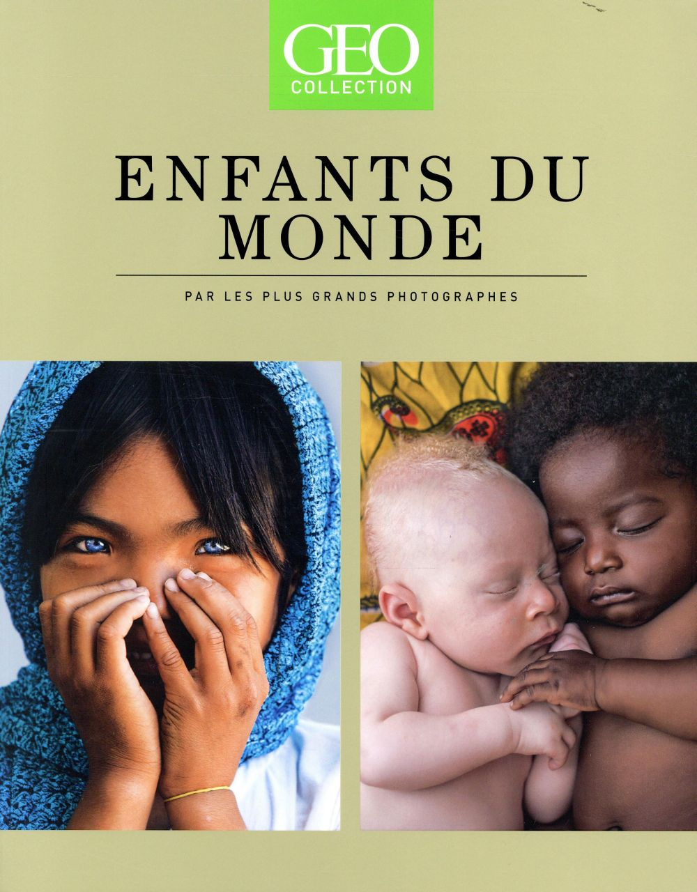 GEO COLLECTION   ENFANTS DU MONDE